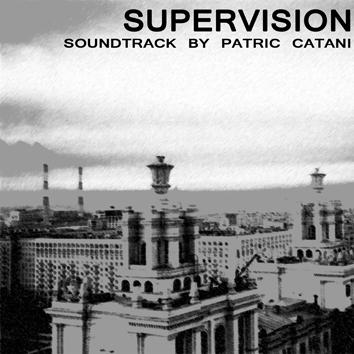 Patric Catani - Supervision Soundtrack